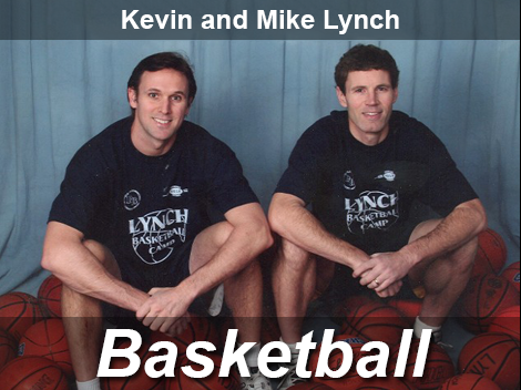 Basketball - Kevin and Mike Lynch